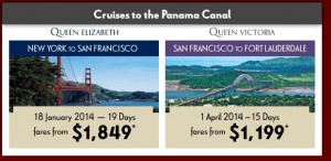 Panama Canal Specials {focus_keyword} Panama Canal Specials from Cunard and Princess Panama Canal Specials