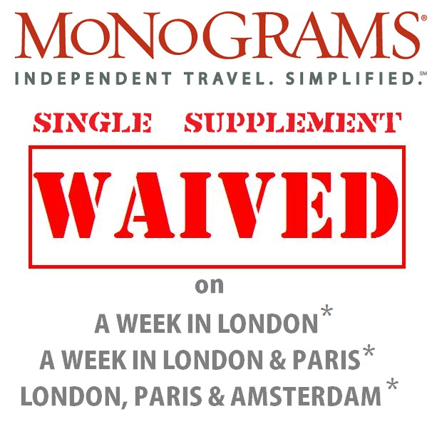Monograms Single Supplement Waived {focus_keyword} Tours London Paris Amsterdam No Single Supplements single supplement waived