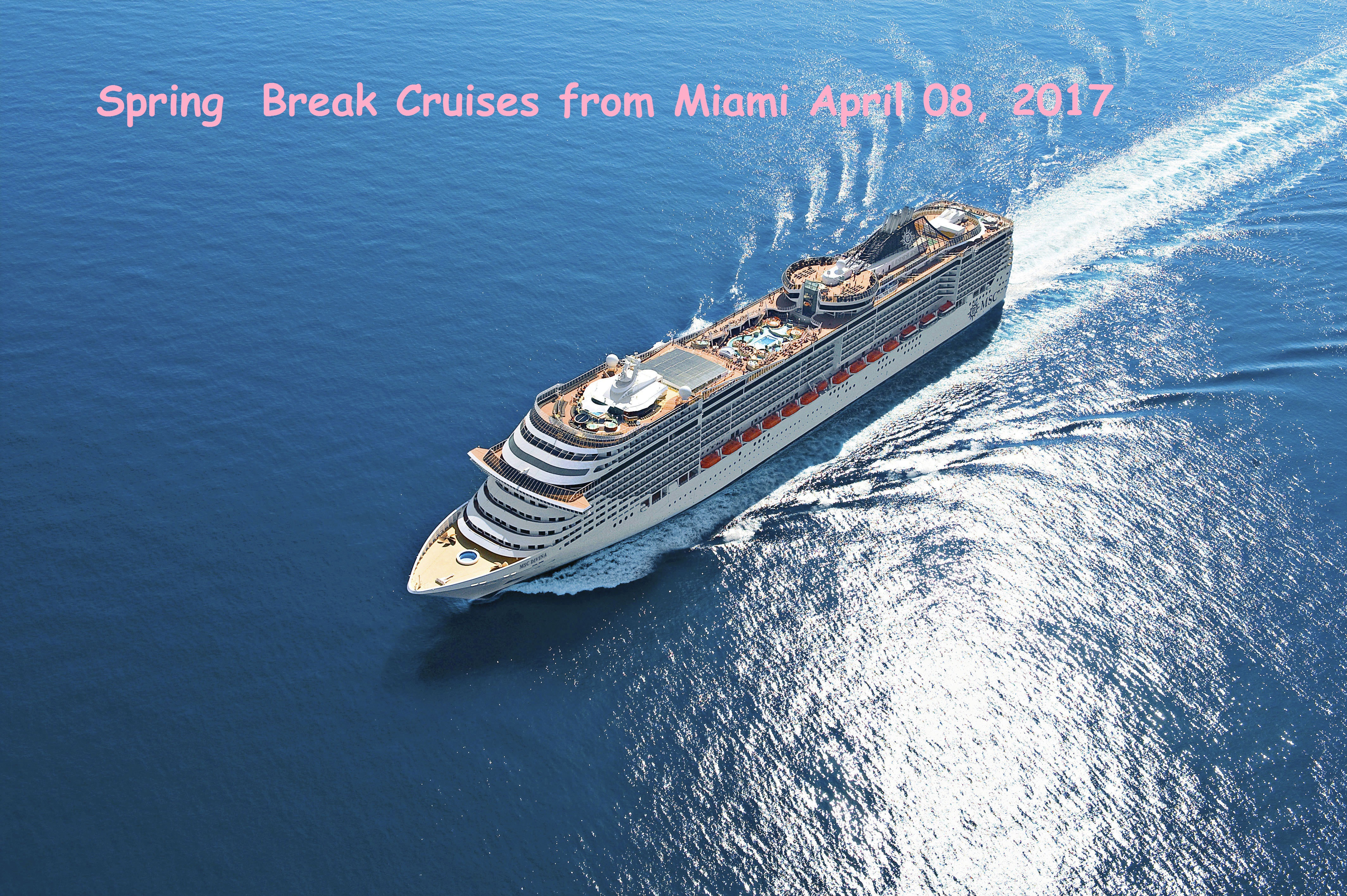 MSC Divina Spring Break Caribbean Cruise April 15 2017