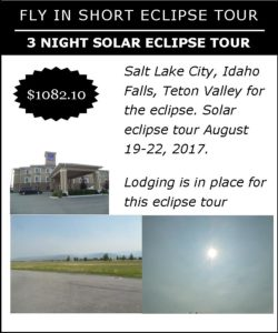 Salt Lake City 2017 Solar Eclipse 3 night Idaho package tour solar eclipse travel Solar Eclipse Travel USA 2017 & Chile Eclipse Tours 2019, 2020 Salt Lake City 2017 Solar Eclipse 3 night Idaho package tour